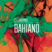 Celebremos de Bahiano