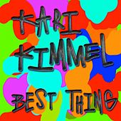 Best Thing by Kari Kimmel