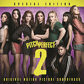 Pitch Perfect 2 - Special Edition de Various Artists