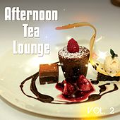 Afternoon Tea Lounge, Vol. 2 by Various Artists