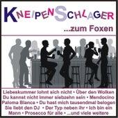 Kneipenschlager zum Foxen by Various Artists
