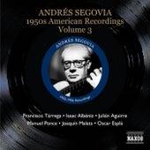 Andrés Segovia: 1950s American Recordings, Vol. 3 de Andres Segovia