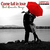 Come Fall in Love - Best Romantic Songs by Various Artists