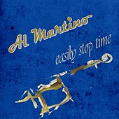 Easily Stop Time by Al Martino