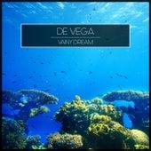 Vainy Dream von Vega