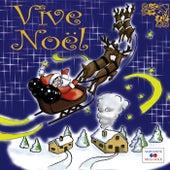 Vive Noël by Various Artists