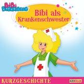 Kurzgeschichte - Bibi als Krankenschwester von Bibi Blocksberg