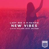 New Vibes (Latin Village 2015 Anthem) von Lady Bee