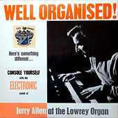 Well Organised by Jerry Allen