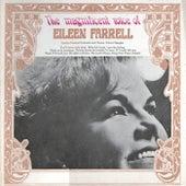 The Magnificent Voice of Eileen Farrell by Eileen Farrell