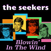 Blowin' in the Wind by The Seekers