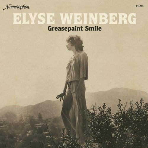 Greasepaint Smile by Elyse Weinberg