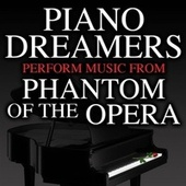 Piano Dreamers Perform Music from The Phantom of the Opera de Piano Dreamers