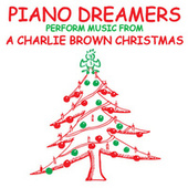 Piano Dreamers Perform the Music from A Charlie Brown Christmas de Piano Dreamers