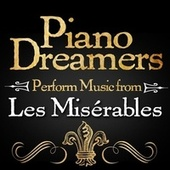 Piano Dreamers Perform Music from Les Misérables de Piano Dreamers