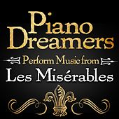 Piano Dreamers Perform Music from Les Misérables by Piano Dreamers