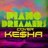 Piano Dreamers Cover Kesha de Piano Dreamers