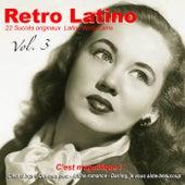 Retro latino, Vol. 3: C'est magnifique ! de Various Artists