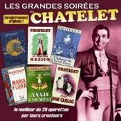 Les grandes soirées du Châtelet: Le meilleur de 20 opérettes par leurs créateurs by Various Artists