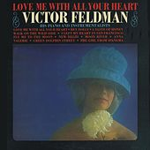 Love Me with All Your Heart by Victor Feldman