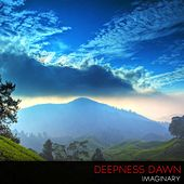 Imaginary by Deepness Dawn