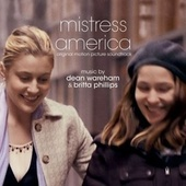 Mistress America (Original Motion Picture Soundtrack) de Dean Wareham