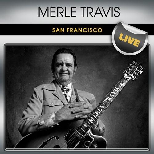 Merle Travis San Francisco Live by Merle Travis