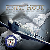 Our Finest Hour von Various Artists