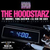 4 in the Morning (feat. 6hunnit, Yung Skreww & Lil Rod) by Hoodstarz