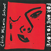 For One to Love de Cécile McLorin Salvant