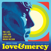 Love & Mercy – The Life, Love And Genius Of Brian Wilson by Various Artists