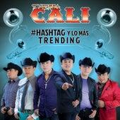 #Hashtag Y Lo Más Trending by Tierra Cali