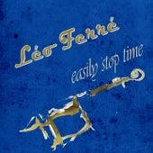Easily Stop Time de Leo Ferre