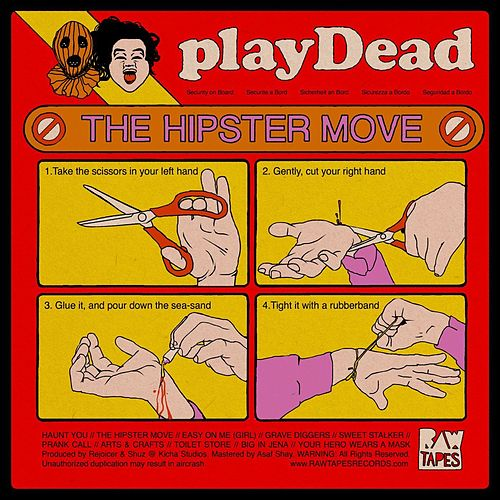 The Hipster Move by Play Dead