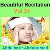 Beautiful Recitation, Vol. 31 (Quran - Coran - Islam) by Abdul Basit Abdul Samad
