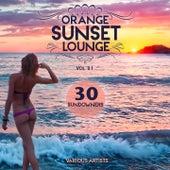 Orange Sunset Lounge, Vol. 1 (30 Sundowners) von Various Artists