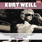Kurt Weill: Complete Recordings, Vol. 2 by Various Artists