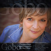 Gobo: Commissions and Premieres for Oboe by Various Artists