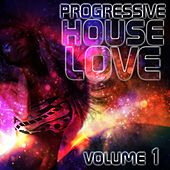 Progressive House Love, Vol. 1 - EP de Various Artists
