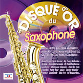 Le disque d'or du saxophone by Various Artists