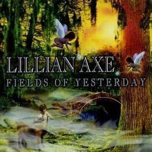 Fields of Yesterday (Deluxe) by Lillian Axe