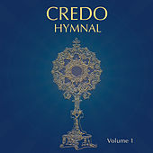 Credo Hymnal, Vol. 1 by Various Artists