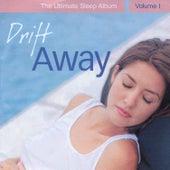 Drift Away - The Ultimate Sleep Album, Vol. 1 by Various Artists