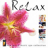 Relax - New World Music Spa Collection de Various Artists