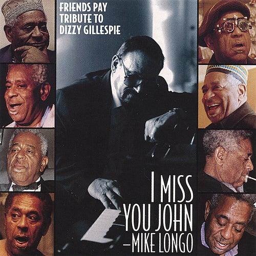 I Miss You John Von Mike Longo Napster