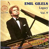 Emil Gilels Legacy 9 (Chopin Preludes, Schubert Sonata & Fantasy - Live) by Emil Gilels