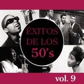 Éxitos de los 50's, Vol. 9 de Various Artists
