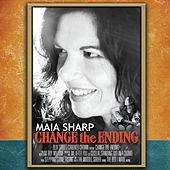 Change the Ending by Maia Sharp