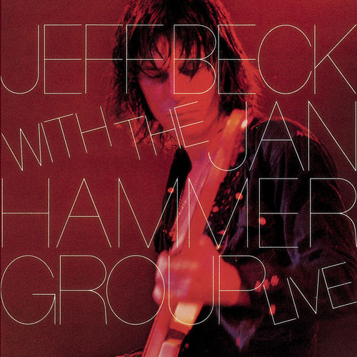 Live With The Jan Hammer Group by Jeff Beck