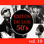 Éxitos de los 50's, Vol. 10 by Various Artists
